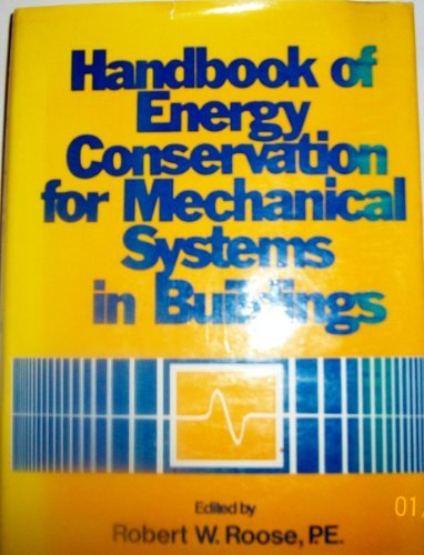 Handbook of Energy Conservation for Mechanical Systems in Buildings