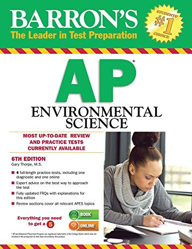 By Gary S. Thorpe M.S. Barron's AP Environmental Science, 6th Edition (6th Sixth Edition) [Paperback]
