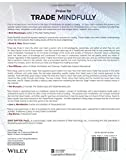 Trade Mindfully: Achieve Your Optimum Trading