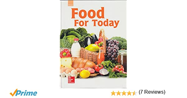 Glencoe food for today student edition mcgraw hill education glencoe food for today student edition mcgraw hill education 9780021399949 amazon books fandeluxe Image collections