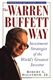 img - for The Warren Buffett Way: Investment Strategies of the World's Greatest Investor by Robert G. Hagstrom (1994-11-04) book / textbook / text book
