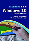 Essential Windows 10: Creator's Edition (Essential Computing)