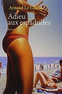 Adieu aux espadrilles par Le Guern