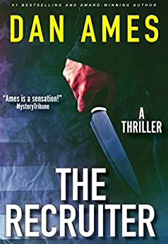 The Recruiter (A Thriller) by [Ames, Dan]