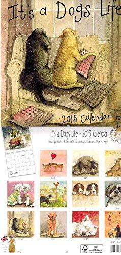 Its a Dogs Life 2015 Wall Calendar