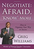 Negotiate: Afraid 'Know' More, Greg Williams, 1434319474