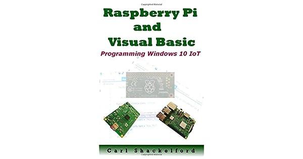 Amazon.com: Raspberry Pi and Visual Basic: Programming ...