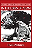 In the Loins of Adam, Edwin Zackrison, 0595307167