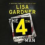 The 4th Man   Lisa Gardner