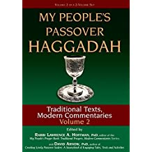 My People's Passover Haggadah Vol 2: Traditional Texts, Modern Commentaries