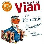 Les Fourmis, Le Loup-garou et autres nouvelles | Boris Vian