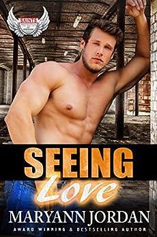 Seeing Love (Saints Protection & Investigations Book 3) by [Jordan, Maryann]