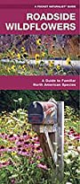 Roadside Wildflowers: A Folding Pocket Guide to Familiar North American Species (A Pocket Naturalist Guide)