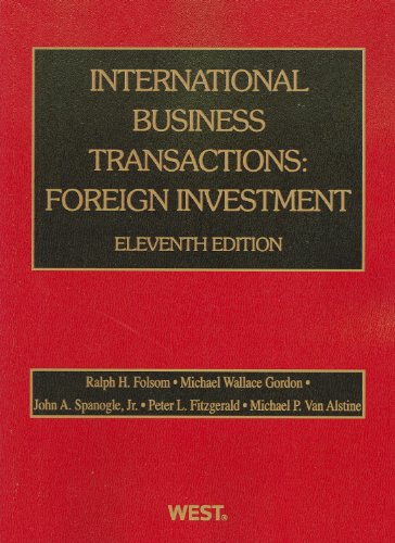 International Business Transactions: Foreign Investment, 11th (American Casebook Series)