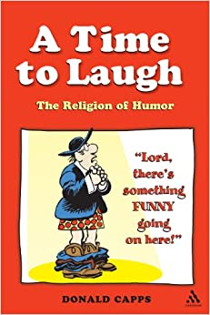 Book A Time to Laugh: The Religion Of Humor