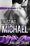 Trusting Michael (Devereaux Billionaires Book 2)