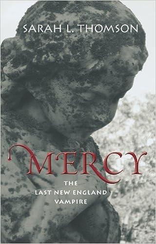 Kirja ladata ilmaiseksi pdf Mercy: The Last New England Vampire B005NI9B2W by Sarah L Thomson PDF MOBI