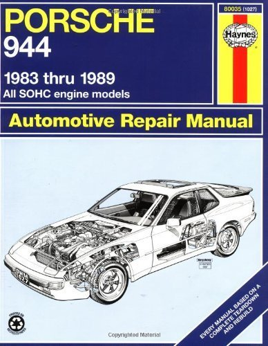 Porsche 944: Automotive Repair Manual--1983 thru 1989, All Models Including Turbo Haynes Manuals 1st edition by John H. Haynes, Larry Warren, ...