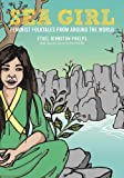 img - for Sea Girl: Feminist Folktales from Around the World book / textbook / text book
