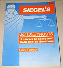 wills and trusts essay Law 205 wills and trusts this course surveys the law of wills and trusts topics include: interstate succession, wills (with an emphasis on.