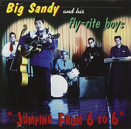 Jumping from 6 to 6 by Big Sandy & The Fly-Rite Boys