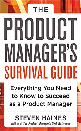 Amazon.com: The Product Manager's Survival Guide: Everything You ...