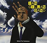 Before The Turbulence by Ian Gillan
