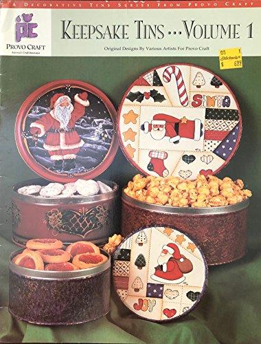 - Keepsake Tins ... Volume 1 (A Decorative Tin Series)