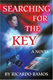 Searching for the Key, Ricardo Ramos, 0595228127