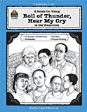 A Guide for Using Roll of Thunder, Hear My Cry in the Classroom, Michael H. Levin, 1557344396
