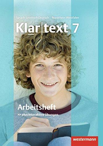Klartext - Ausgabe für Nordrhein-Westfalen: Arbeitsheft 7 mit Lösungen: plus interaktive Übungen