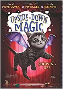 Showing Off (Upside-Down Magic #3): 9781338170917: Amazon