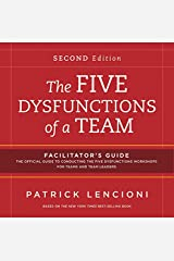 The Five Dysfunctions of a Team: Facilitator's Guide Set Hardcover-spiral