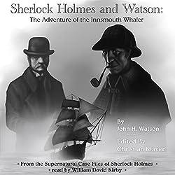Sherlock Holmes: The Adventure of the Innsmouth Whaler