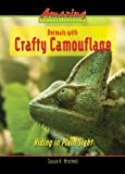 Animals with Crafty Camouflage, Susan K. Mitchell, 0766032914