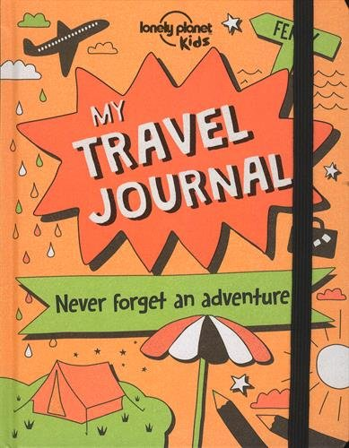 Travel Journal, My (Lonely Planet Kids)