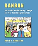 img - for Kanban: Successful Evolutionary Change for Your Technology Business book / textbook / text book