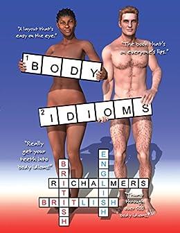 Body Idioms: British English Idioms (English Edition) de [Chalmers, R.I.]