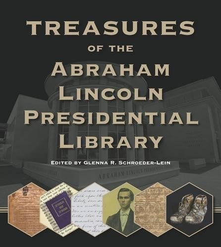 Treasures of the Abraham Lincoln Presidential Library by Southern Illinois University Press