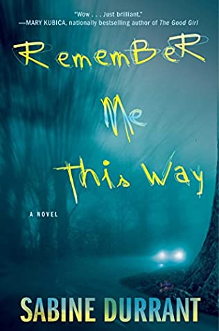 book cover of Remember Me This Way