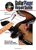 The Guitar Player Repair Guide - 3rd - Best Reviews Guide
