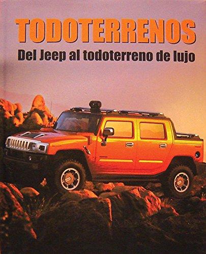 Todoterrenos Del Jeep al Todoterreno De Lujo