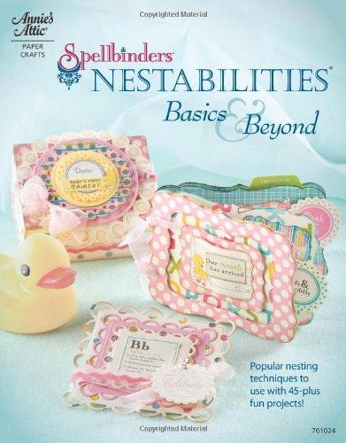 Spellbinders Nestabilities: Basics & Beyond (Annie's Attic: Paper Crafts) Nestabilities Card