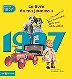 1937, Le Livre de ma jeunesse