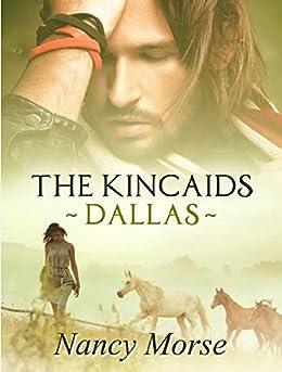 THE KINCAIDS - DALLAS by [Morse, Nancy]