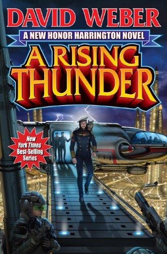 A Rising Thunder (Honor Harrington Book 13) ()