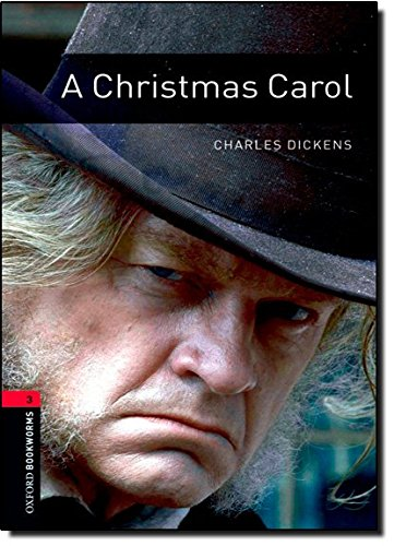 A Christmas Carol (Oxford Bookworms Library. Classics. Stage 3) PDF