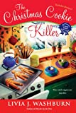 The Christmas Cookie Killer by Livia J. Washburn front cover
