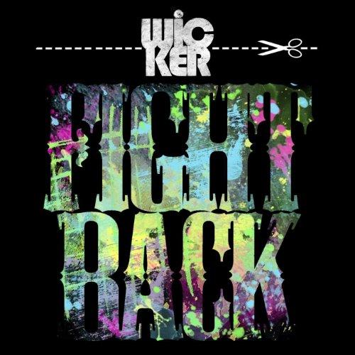 Fight Back (The Rap Wicker)