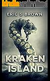 Kraken Island: A Deep Sea Thriller